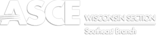 American Society of Civil Engineers: Wisconsin Section Southeast Branch